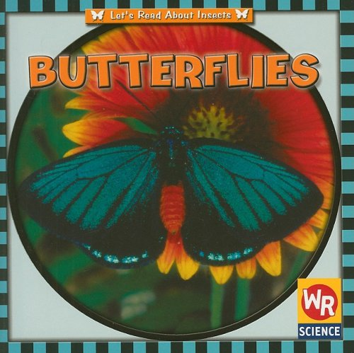 9780836840599: Butterflies (Let's Read about Insects)