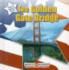 9780836841404: The Golden Gate Bridge (Places in American History)