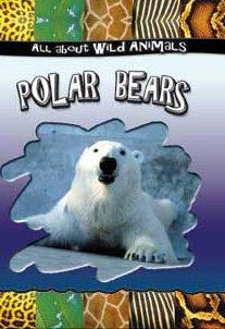 9780836841879: Polar Bears (All about Wild Animals)