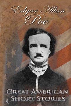 9780836842548: Edgar Allan Poe (Great American Short Stories)
