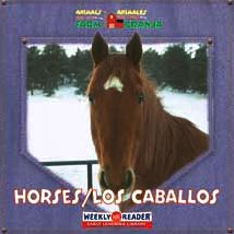 9780836842883: Horses/ Los Caballos (ANIMALS THAT LIVE ON THE FARM/Animales Que Viven en la Granja) (English and Spanish Edition)