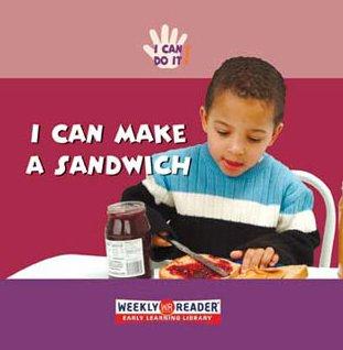 I Can Make a Sandwich (I Can Do It): Ashley, Susan
