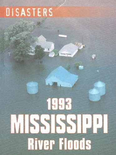 9780836844955: 1993 Mississippi River Floods (Disasters)