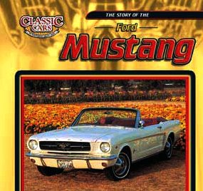 9780836845341: The Story Of The Ford Mustang (Classic Cars)