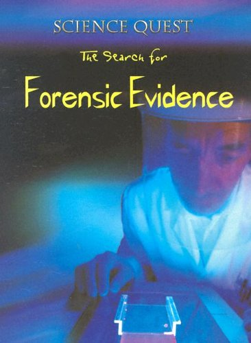 The Search For Forensic Evidence (Science Quest): Brian Innes