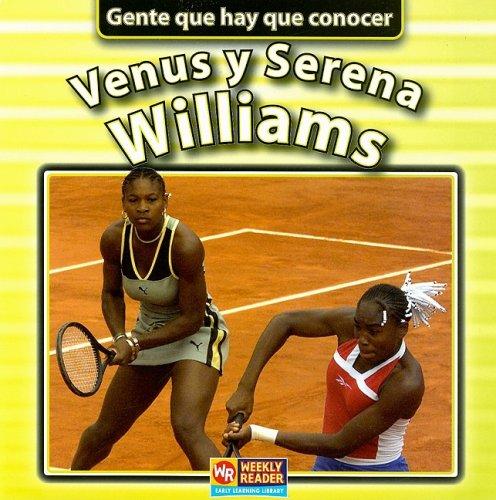 Venus Y Serena Williams (Gente Que Hay Que Conocer) (Spanish Edition): Brown, Jonatha A.