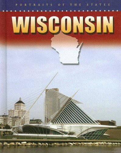 9780836846386: Wisconsin (Portraits of the States)