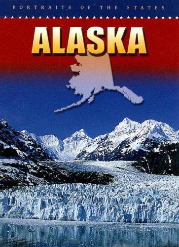 9780836846973: Alaska (Portraits of the States)