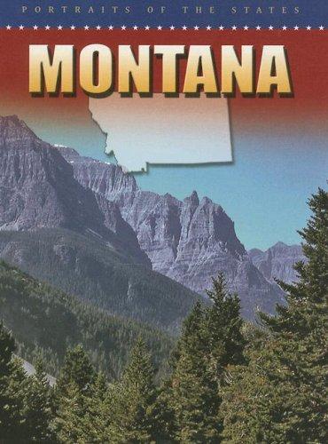 Montana (Portraits of the States): Brown, Jonatha A.