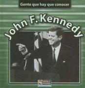 John F. Kennedy (Gente Que Hay Que Conocer) (Spanish Edition): Mezzanotte, Jim, Brown, Jonatha A.