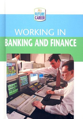 Working In Banking And Finance (My Future Career): McAlpine, Margaret
