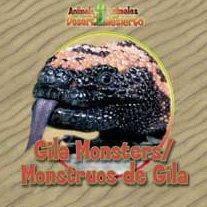 9780836848410: Gila Monsters / Monstruos De Gila: Monstruos De Gila (Animals That Live in the Desert / Animales Del Desierto)