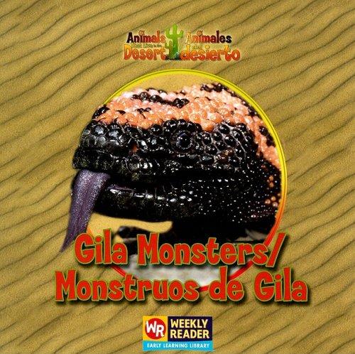 9780836848489: Gila Monsters/Monstruos de Gila (Animals That Live in the Desert / Animales Del Desierto)