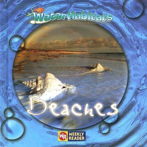 Beaches (Water Habitats): JoAnn Early Macken