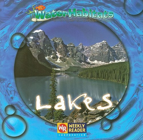 9780836848915: Lakes (Water Habitats)