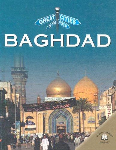 Baghdad (Great Cities of the World): Nikki Van Der