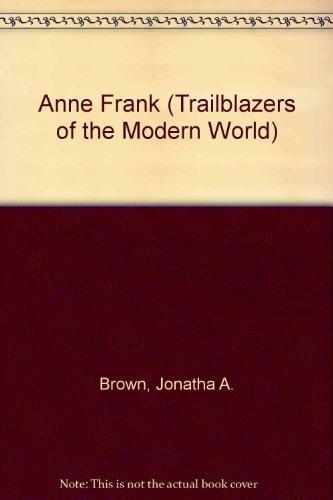 9780836850901: Anne Frank (Trailblazers of the Modern World)