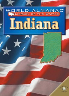 9780836851168: Indiana (World Almanac Library of the States (Library))