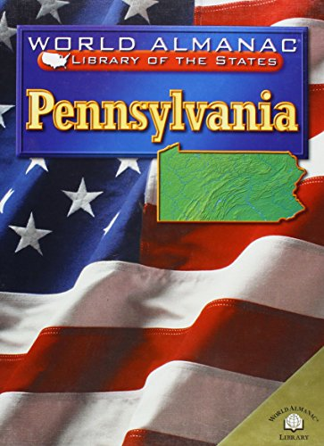 Pennsylvania: The Keystone State (World Almanac Library of the States) (083685120X) by Ingram, Scott; Craven, Jean
