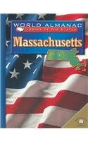 9780836851236: Massachusetts: The Bay State (World Almanac Library of the States)