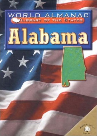 9780836851274: Alabama: The Heart of Dixie (World Almanac Library of the States (Library))
