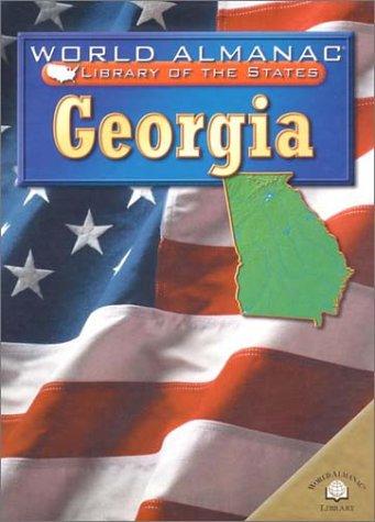 9780836851328: Georgia: The Peach State (World Almanac Library of the States)
