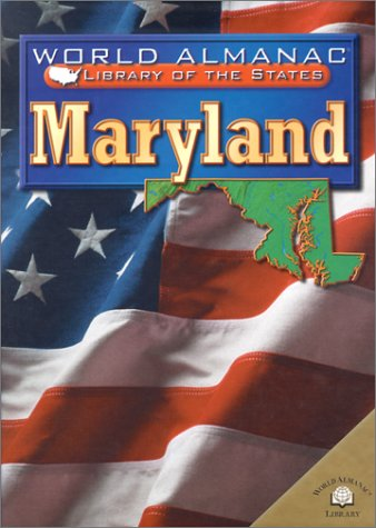 9780836851373: Maryland: The Old Line State (World Almanac Library of the States (Library))