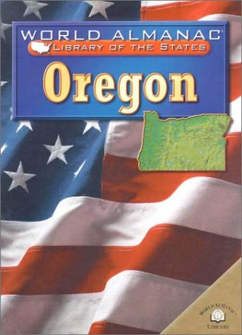 9780836851434: Oregon: The Beaver State (World Almanac Library of the States)