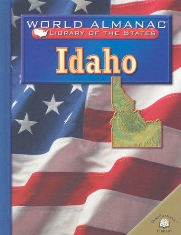 Idaho: The Gem State (World Almanac Library: Edwards, Karen