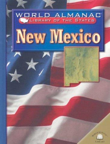 New Mexico: Land of Enchantment (World Almanac: Burgan, Michael