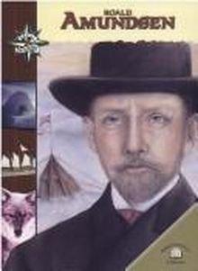 Roald Amundsen (Great Explorers): Enid Broderick