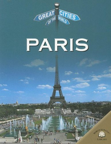 9780836851908: Paris (Great Cities of the World)