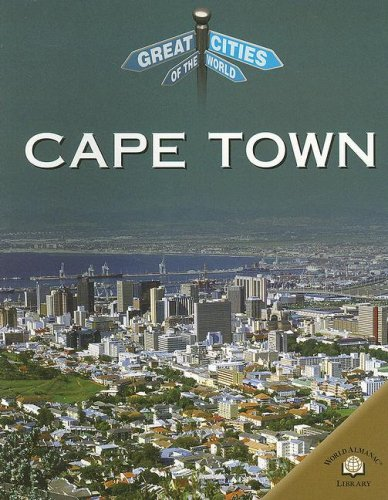 Cape Town (Great Cities of the World): Andrew Langley