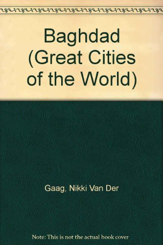 9780836852097: Baghdad (Great Cities of the World)