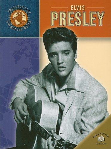 9780836852455: Elvis Presley (Trailblazers of the Modern World)