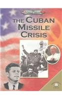 9780836852738: The Cuban Missile Crisis (The Cold War)