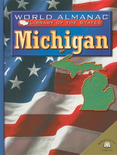 9780836852875: Michigan (World Almanac Library of the States)