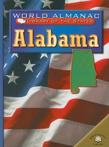 9780836852974: Alabama: The Heart of Dixie (World Almanac Library of the States)