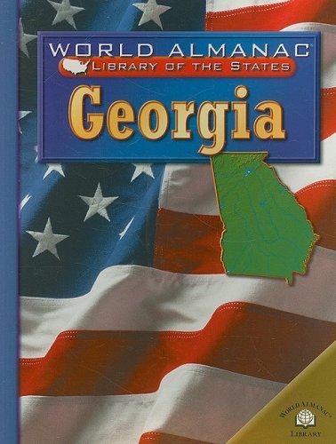 9780836853025: Georgia: The Peach State (World Almanac Library of the States)