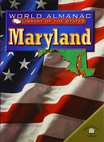9780836853070: Maryland: The Old Line State (World Almanac Library of the States)
