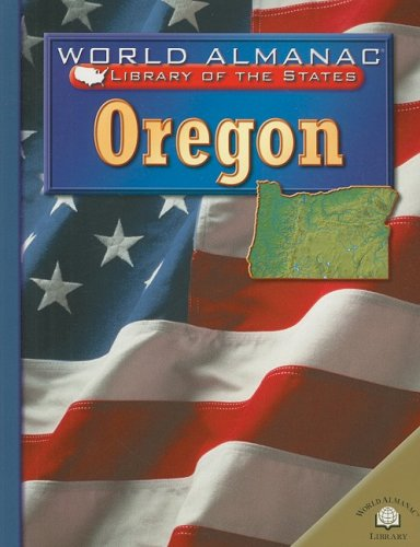 9780836853131: Oregon: The Beaver State (World Almanac Library of the States)