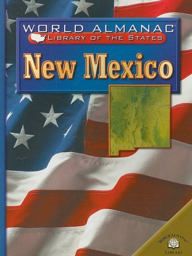 9780836853278: New Mexico: Land of Enchantment (World Almanac Library of the States (Paperback))