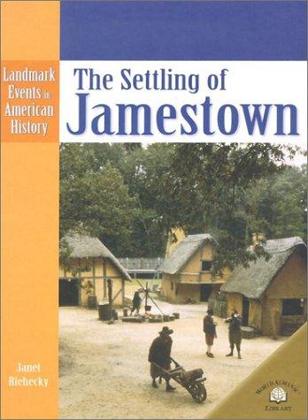 9780836853414: The Settling of Jamestown (Landmark Events in American History)