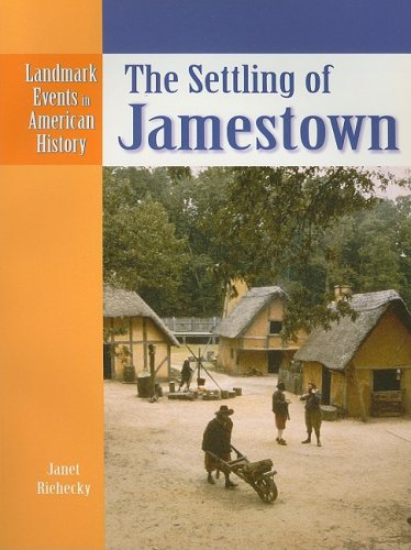 9780836853551: The Settling of Jamestown (Landmark Events in American History)