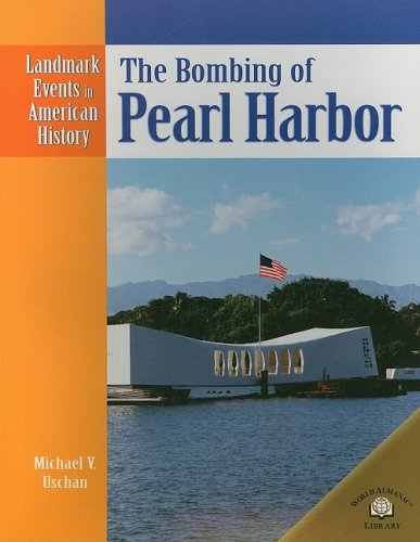 9780836854015: The Bombing of Pearl Harbor (Landmark Events in American History)