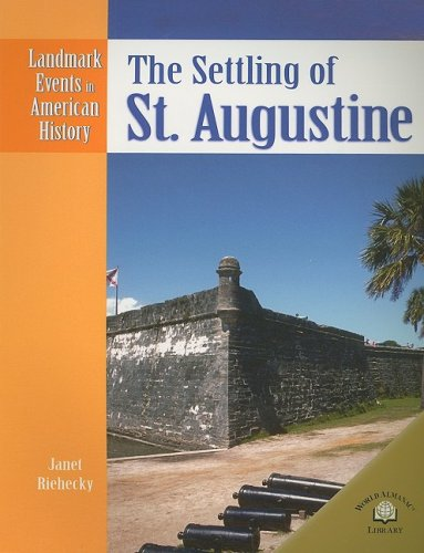 9780836854046: The Settling of St. Augustine (Landmark Events in American History)