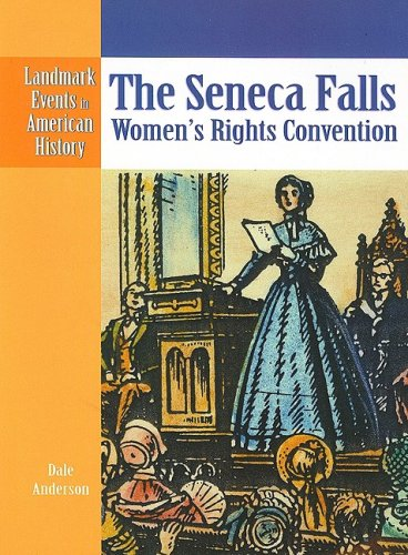 9780836854176: The Seneca Falls Women's Rights Convention (Landmark Events in American History)