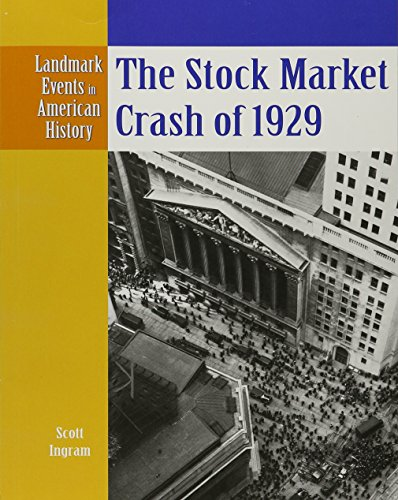 9780836854251: The Stock Market Crash of 1929 (Landmark Events in American History)