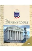 The Supreme Court (World Almanac Library of American Government): Geoffrey M Horn