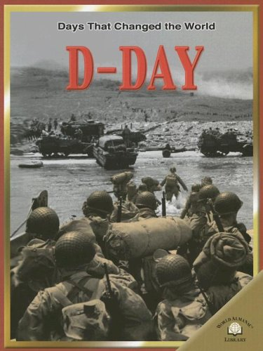 9780836855753: D-Day (Days That Changed the World)